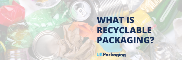 What is Recyclable Packaging