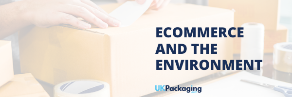 Ecommerce and the Environment